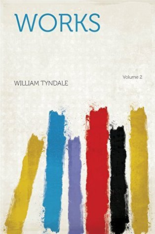 Works  by  William Tyndale
