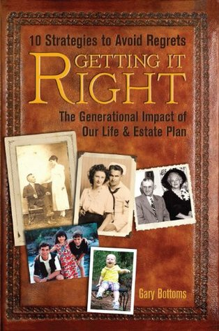 Getting It Right  by  Gary Bottoms