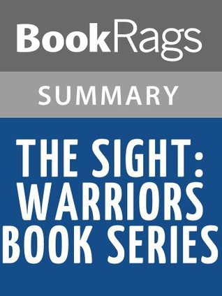 The Sight: Warriors Book Series Erin Hunter l Summary & Study Guide by BookRags