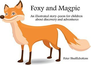 Foxy and Magpie Peter Shufflebottom