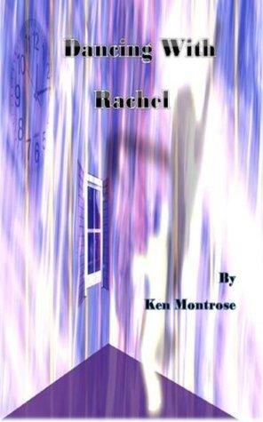 Dancing with Rachel Ken Montrose