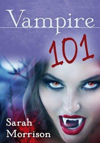 Vampire 101 Sarah Morrison
