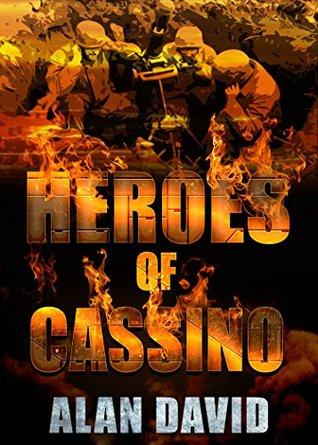 Heroes at Cassino Alan David