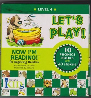 Lets Play!: Level 4 10 Story Books With 40 Stickers (Now Im Reading)  by  Nora Gaydos