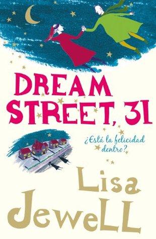 Dream Street, 31: ¿Está la felicidad dentro?  by  Lisa Jewell