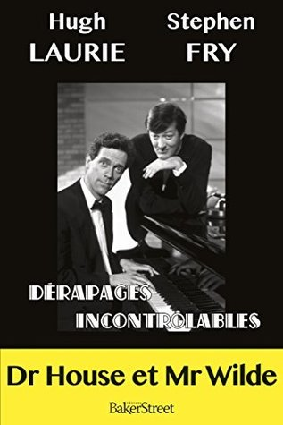 Dérapages incontrôlables  by  Stephen Fry