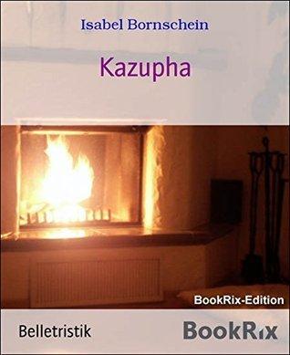 Kazupha  by  Isabel Bornschein