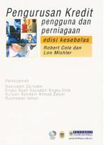 Pengurusan Kredit Pengguna Dan Perniagaan. Edisi Kesebelas  by  Robert Cole