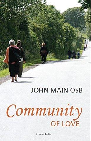 Community of Love  by  John Main