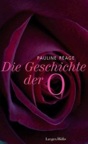 Geschichte der O: und Rückkehr nach Roissy  by  Pauline Réage