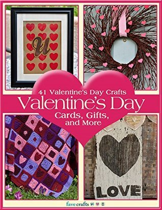 41 Valentines Day Crafts: Valentines Day Cards, Gifts, and More Prime Publishing