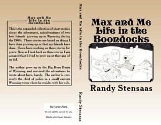 Max and Me Life in the boondocks Randy Stensaas