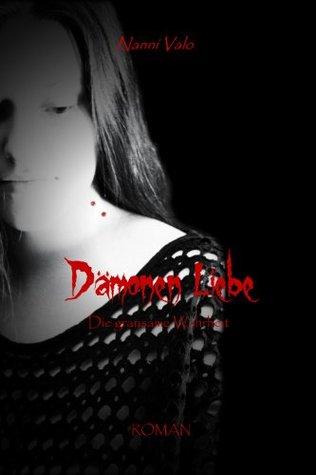 Dämonen Liebe - Die grausame Wahrheit  by  Nanni Valo
