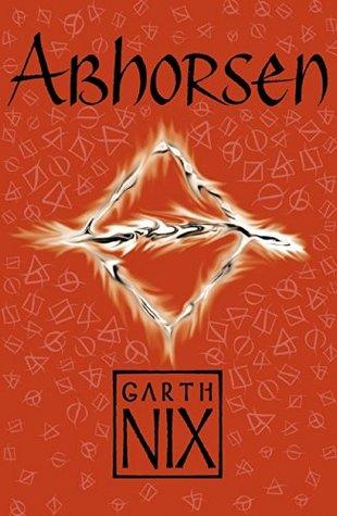Abhorsen (The Old Kingdom Book 3)  by  Garth Nix