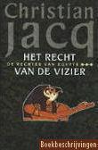 Het Recht van de Vizier (Judge of Egypt, #3)  by  Christian Jacq