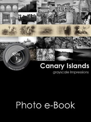 Canary Islands (grayscale Impressions Book 1) Roberto Morando