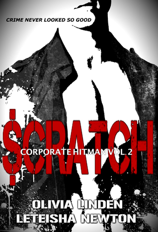 SCRATCH (Corporate Hitman, #2)  by  Olivia Linden