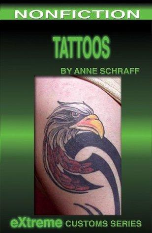 Tattoos (Extreme Customs Book 5)  by  Anne Schraff