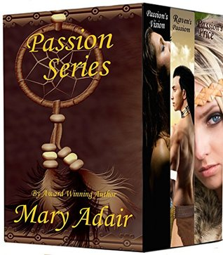 Passion Series (Vol 1-3)  by  Mary Adair