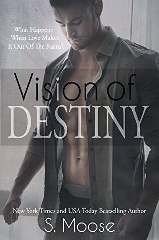 Vision of Destiny (Infinity Book 2)  by  S. Moose