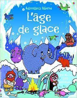Lâge de glace - Autocollants Usborne  by  Kirsteen Robson