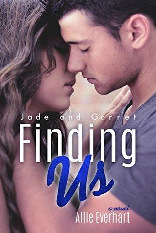 Finding Us (Jade, #6) Allie Everhart