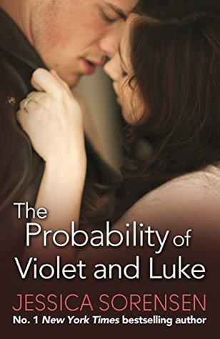 The Probability of Violet and Luke (The Coincidence #4)  by  Jessica Sorensen