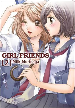 Girl Friends #2  by  Milk Morinaga