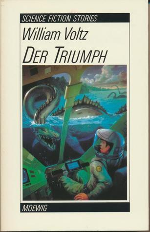 Der Triumph  by  William Voltz
