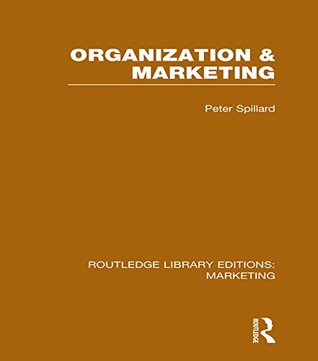 Organization & Marketing  by  Peter Spillard