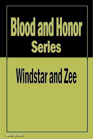 Blood and Honor Series Windstar and Zee