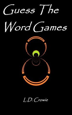 Guess The Word Game L.D. Crowie