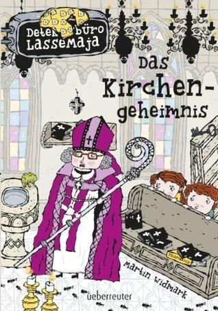 Das Kirchengeheimnis: Detektivbüro LasseMaja  by  Martin Widmark