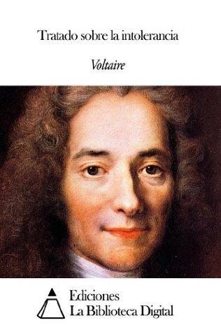 Tratado sobre la intolerancia Voltaire