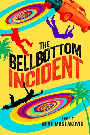 The Bellbottom Incident (The Incident Series #3) Neve Maslakovic