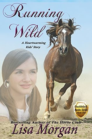 Running Wild: Shackleford Banks Series (Book One)  by  Lisa Morgan