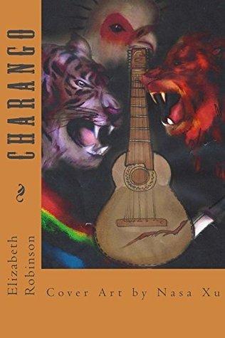Charango  by  Elizabeth Robinson