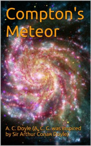 Comptons Meteor  by  A. Celine Doyle