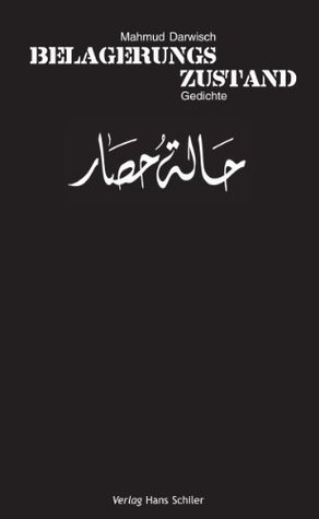 Belagerungszustand  by  Mahmoud Darwish
