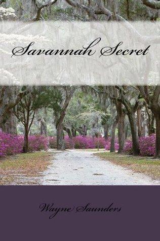 Savannah Secret Wayne Saunders