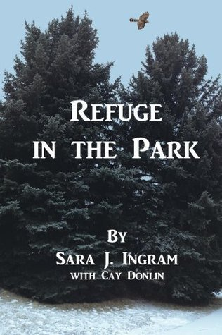 Refuge in the Park (Steeple Point Series Book 3) Sara J. Ingram