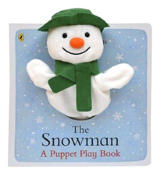 The Snowman a Puppet Play Book  by  Raymond Briggs