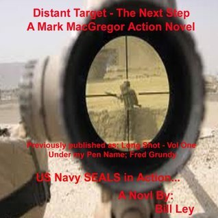 Distant Target - The Next Step - 2nd Ed  by  Bill Ley
