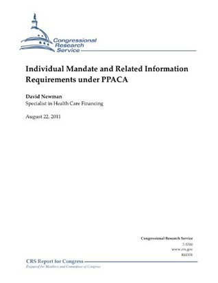 Individual Mandate and Related Information Requirements under PPACA  by  David Newman
