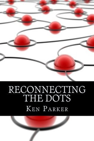 Reconnecting the Dots  by  Ken Parker