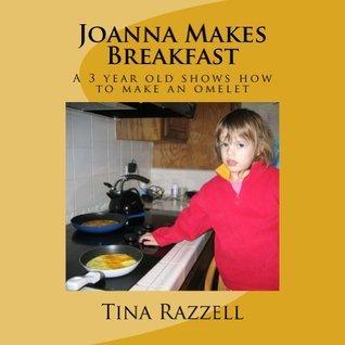 Joanna Makes Breakfast Tina Razzell