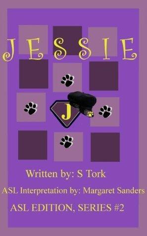 JESSIE (ASL Version, Series 2) S Tork