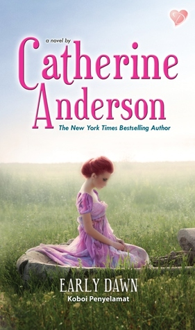 Koboi Penyelamat - Early Dawn (Keegan-Paxton #4)  by  Catherine Anderson