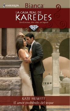 El amor prohibido del jeque (La Casa Real de Karedes)  (The Royal House of Karedes #4)  by  Kate Hewitt