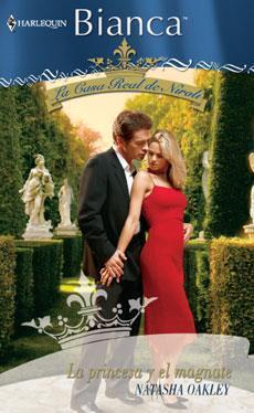 La princesa y el magnate (La Casa Real de Niroli) (The Royal House of Niroli, #4)  by  Natasha Oakley